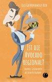 Ist die Avocado regional? Skurrile Geschichten aus dem Restaurant (eBook, ePUB)