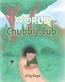 The World of Chubby Cub (eBook, ePUB)