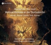 Machet Die Tore Weit-Weihnachtsmusik An Der Thom