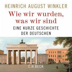 Wie wir wurden, was wir sind (MP3-Download) - Winkler, Heinrich August