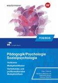 Pädagogik/Psychologie für die Berufliche Oberschule. Schülerband. Vorklasse - Wahlpflichtfächer. Bayern
