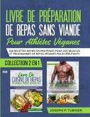 Livre De Preparation De Repas Sans Viande Pour Athletes Veganes (eBook, ePUB)