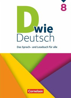 D wie Deutsch - Das Sprach- und Lesebuch für alle - 8. Schuljahr - Grünes, Sven