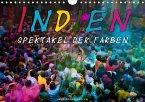 Indien - Spektakel der Farben (Wandkalender 2021 DIN A4 quer)