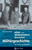Höhe- und Wendepunkte deutscher Militärgeschichte (eBook, PDF)