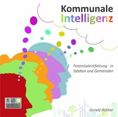 Kommunale Intelligenz - Hüther, Gerald