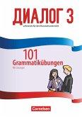 Dialog - Neue Generation Band 3 - 101 Grammatikübungen