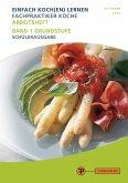 Einfach Koch(en) lernen - Arbeitsheft Fachpraktiker Küche