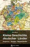 Kleine Geschichte deutscher Länder (eBook, ePUB)