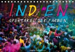 Indien - Spektakel der Farben (Tischkalender 2021 DIN A5 quer)