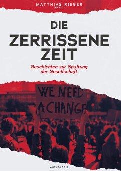 Die zerrissene Zeit - Leinonen, Tiina-Maria;Kotetzki, Maline;Hürlimann, Monika