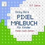 PIXEL-Malbuch für Kinder. Malen nach Zahlen. 5-7 Jahre