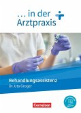 ... in der Arztpraxis. Behandlungsassistenz - Schülerbuch