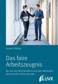 Das faire Arbeitszeugnis (eBook, PDF)