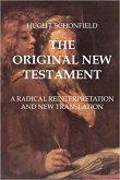 THE ORIGINAL NEW TESTAMENT (eBook, ePUB)