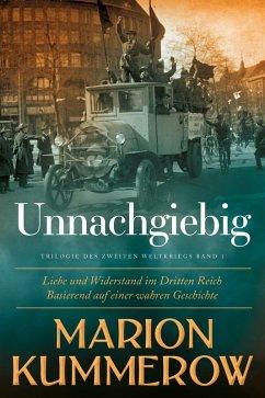 Unnachgiebig (eBook, ePUB) - Kummerow, Marion