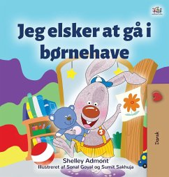 I Love to Go to Daycare (Danish Book for Kids)