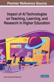 Impact of AI Technologies on Teaching, Learning, and Research in Higher Education