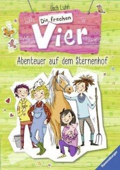 Abenteuer auf dem Sternenhof / Die frechen Vier Bd.1+2 (Mängelexemplar) - Luhn, Usch