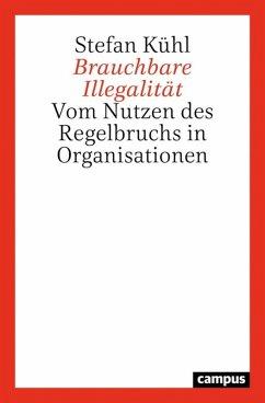 Brauchbare Illegalität (eBook, PDF) - Kühl, Stefan