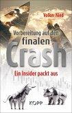 Vorbereitung auf den finalen Crash (eBook, ePUB)