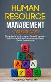 Human Resource Management - Grundlagen: Humankapital verstehen und erfolgreich managen. Funktionen und Herausforderungen des Human Capital Managements. (eBook, ePUB)