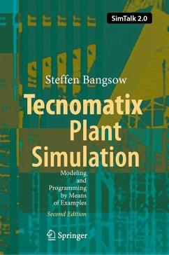 Tecnomatix Plant Simulation (eBook, PDF) - Bangsow, Steffen