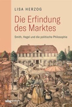 Die Erfindung des Marktes (eBook, PDF) - Herzog, Lisa