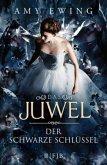 Der Schwarze Schlüssel / Das Juwel Bd.3 (Restauflage)