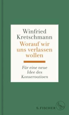 Worauf wir uns verlassen wollen (Mängelexemplar) - Kretschmann, Winfried