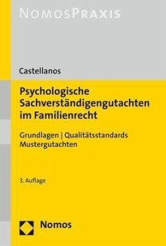 Psychologische Sachverständigengutachten im Familienrecht - Castellanos, Helen A.