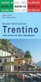 Mit dem Wohnmobil durchs Trentino und rund um den Gardasee
