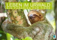 Leben im Urwald: ein Paradies für Tiere (Wandkalender 2021 DIN A3 quer)