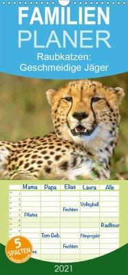 Raubkatzen: Geschmeidige Jäger - Familienplaner hoch (Wandkalender 2021 , 21 cm x 45 cm, hoch)