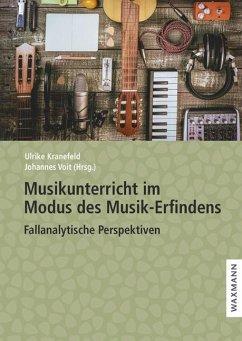 Musikunterricht im Modus des Musik-Erfindens