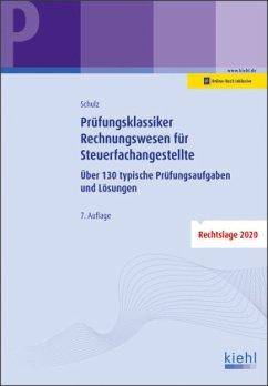 Prüfungsklassiker Rechnungswesen für Steuerfachangestellte - Schulz, Heiko