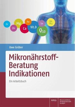 Mikronährstoff-Beratung Indikationen - Gröber, Uwe