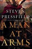 A Man at Arms: A Novel (eBook, ePUB)