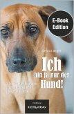 Ich bin ja nur der Hund! (eBook, PDF)