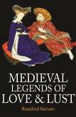 Medieval Legends of Love & Lust