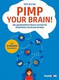 Pimp your Brain! (eBook, PDF)