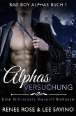 Alphas Versuchung (Bad Boy Alphas, #1) (eBook, ePUB)