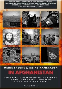 Meine Freunde, meine Kameraden in Afghanistan (eBook, ePUB)
