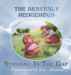 The Heavenly Hedgehogs