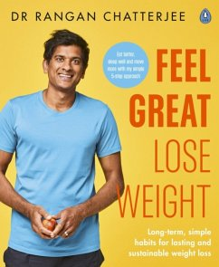 Feel Great Lose Weight - Chatterjee, Dr Rangan