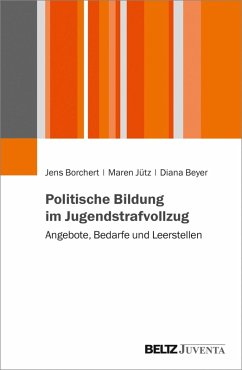 Politische Bildung im Jugendstrafvollzug (eBook, PDF) - Borchert, Jens; Jütz, Maren; Beyer, Diana