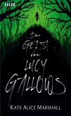 Der Geist von Lucy Gallows (eBook, ePUB)