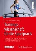 Trainingswissenschaft für die Sportpraxis (eBook, PDF)
