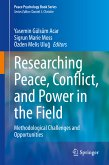 Researching Peace, Conflict, and Power in the Field (eBook, PDF)