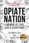 Opiate Nation (eBook, ePUB)